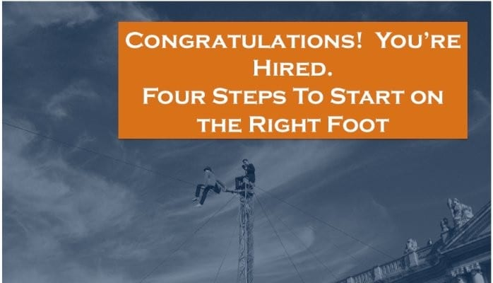 VETS2INDUSTRY | Man balancing on a wire with an overlay of text - congratulations, you're hired. Four steps to start on the right foot.